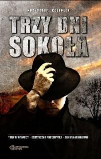 Trzy dni Sokoła - okładka książki