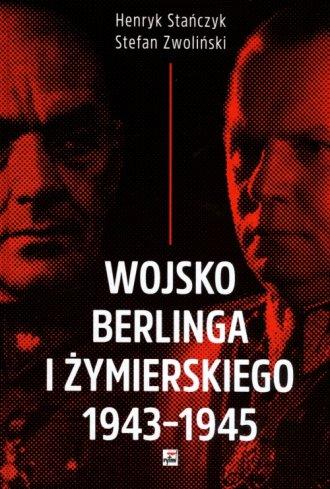 Wojsko Berlinga i Żymierskiego - okładka książki