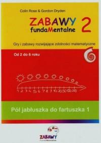 Zabawy fudamentalne 2. Pół jabłuszka do fartuszka 1. Od 2 do 6 roku - okładka podręcznika