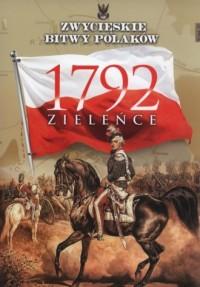 Zieleńce 1792. Zwycięskie bitwy - okładka książki