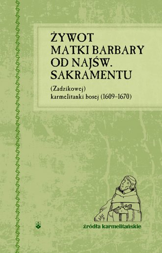 Żywot Matki Barbary od Najśw. Sakramentu - okładka książki
