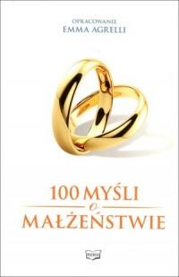 100 myśli o małżeństwie - okładka książki