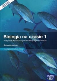 Biologia na czasie 1. Podręcznik dla liceum ogólnokształcącego i technikum. Zakres rozszerzony z dostępem do Matura-ROM-U - okładka podręcznika