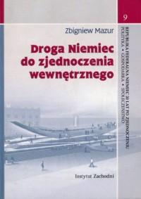 Droga Niemiec do zjednoczenia wewnętrznego - okładka książki