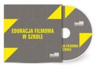 Edukacja filmowa w szkole - pudełko programu