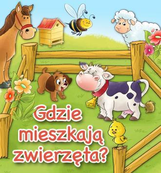 Gdzie mieszkają zwierzęta - okładka książki