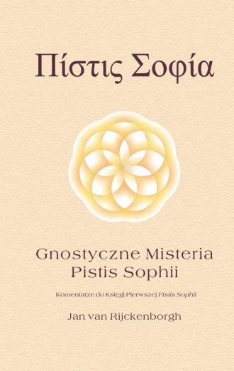Gnostyczne Misteria Pistis Sophii - okładka książki