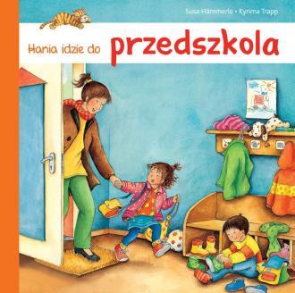 Hania idzie do przedszkola - okładka książki
