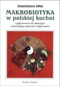 Makrobiotyka w polskiej kuchni - okładka książki