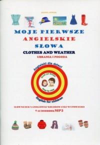 Moje pierwsze angielskie słowa - ubrania i pogoda - okładka podręcznika