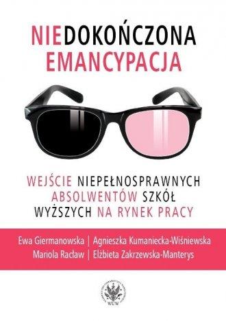 Niedokończona emancypacja. Wejście - okładka książki
