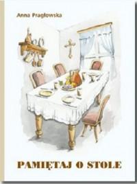 Pamiętaj o stole - okładka książki