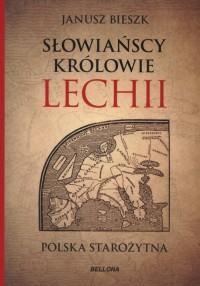 Słowiańscy królowie Lechii. Polska - okładka książki