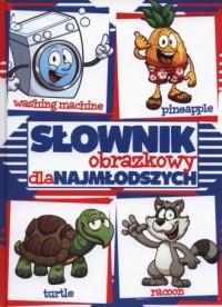 Słownik obrazkowy dla najmłodszych (angielski) - okładka podręcznika