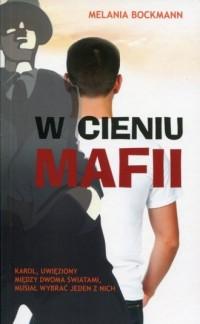 W cieniu mafii - okładka książki