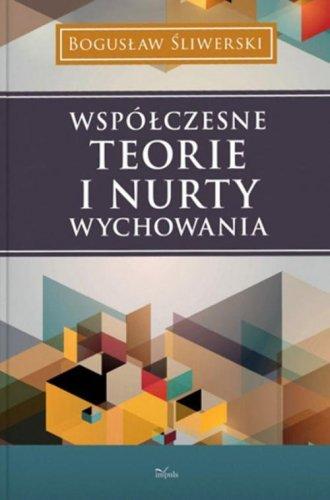 Współczesne teorie i nurty wychowania - okładka książki
