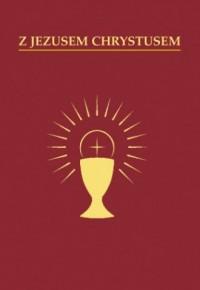 Z Jezusem Chrystusem. Modlitewnik - okładka książki