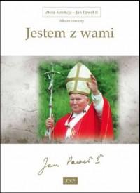 Złota Kolekcja. Jan Paweł II. Album 4. Jestem z wami - okładka filmu