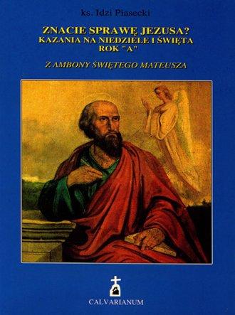 Znacie sprawę Jezusa? Kazania na - okładka książki