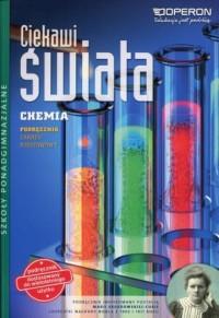 Ciekawi świata. Chemia. Szkoła ponadgimnazjalna. Podręcznik. Zakres podstawowy - okładka podręcznika