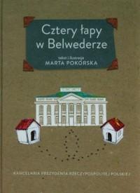 Cztery łapy w Belwederze - okładka książki
