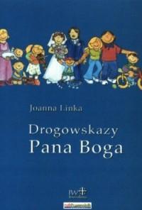 Drogowskazy Pana Boga - okładka książki