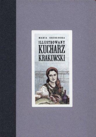 Ilustrowany kucharz krakowski - okładka książki