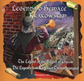 Legenda o hejnale krakowskim. The - okładka książki