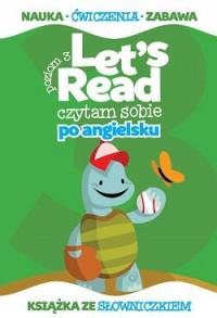 Lets read. Czytam sobie po angielsku. Poziom 3 - okładka podręcznika