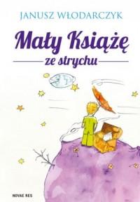 Mały Książę ze strychu - okładka książki