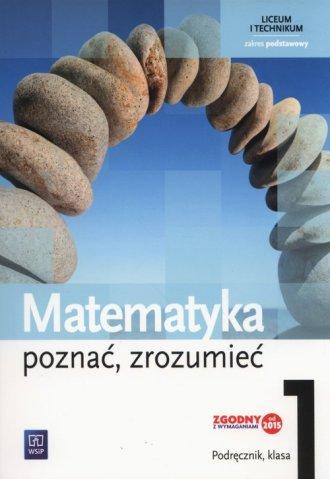 Matematyka. Poznać, zrozumieć 1. - okładka podręcznika