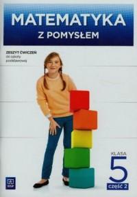 Matematyka z pomysłem. Klasa 5. - okładka podręcznika