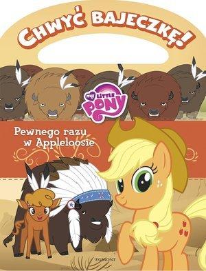 My Little Pony. Pewnego razu w - okładka książki
