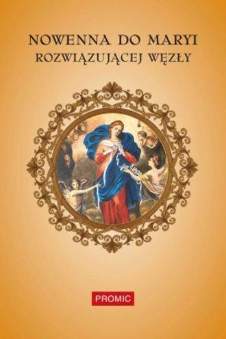 Nowenna do Maryi Rozwiązującej - okładka książki