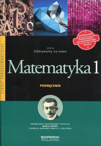 Odkrywamy na nowo. Matematyka 1. - okładka podręcznika