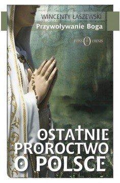 Ostatnie proroctwo o Polsce - okładka książki