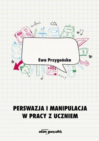 Perswazja i manipulacja w pracy - okładka książki