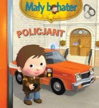 Policjant. Mały bohater - okładka książki