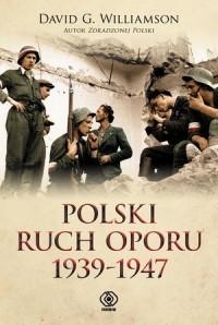 Polski ruch oporu 1939-1947 - okładka książki