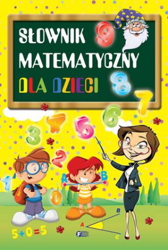 Słownik matematyczny dla dzieci - okładka książki
