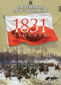 Stoczek 1831. Zwycięskie bitwy - okładka książki