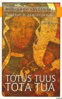 Totus Tuus Tota Tua - Wincenty - okładka książki