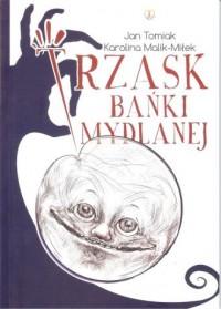Trzask bańki mydlanej - okładka książki