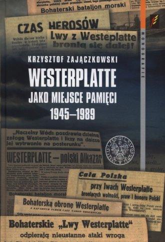Westerplatte jako miejsce pamięci - okładka książki