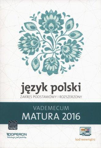 Język polski. Matura 2016. Vademecum. - okładka podręcznika
