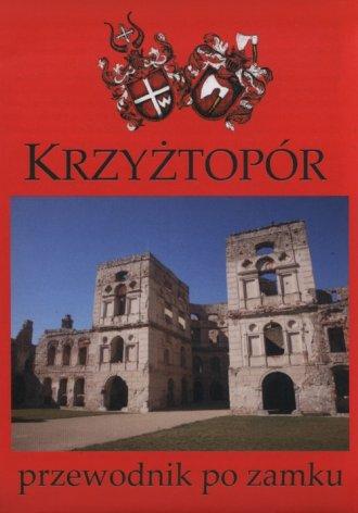 Krzyżtopór. Przewodnik po zamku - okładka książki