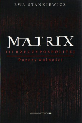 Matrix III Rzeczypospolitej. Pozory - okładka książki