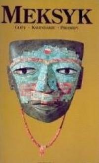 Meksyk. Glify, kalendarze, piramidy - okładka książki