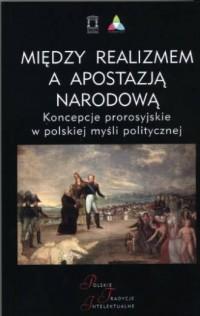 Między realizmem a apostazją narodową. - okładka książki