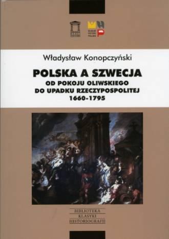 Polska a Szwecja. Od pokoju oliwskiego - okładka książki